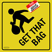 Get That Bag by Cedric Gervais