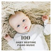 100 Baby Bedtime Piano Music by Various Artists