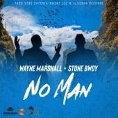 No Man (feat. Stone Bwoy) - Single by Wayne Marshall