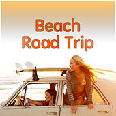 Beach Road Trip by Various Artists