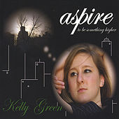 Aspire by Kelly Green