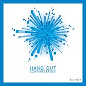 Hang Out by Schwarz and Funk