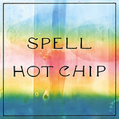 Spell (Edit) by Hot Chip