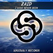 I Have Never Been von Zaid