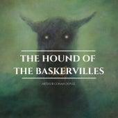 The Hound of the Baskervilles von Sir Arthur Conan Doyle