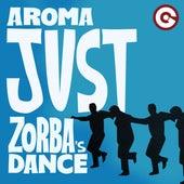 Just (Zorba's Dance) von Aroma