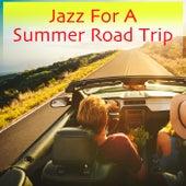 Jazz For A Summer Road Trip de Various Artists
