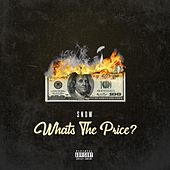 What's the Price? by Snow