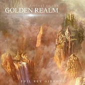 Arrival to the Golden Realm de Phil Rey