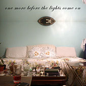 One More Before The Lights Come On by Various Artists