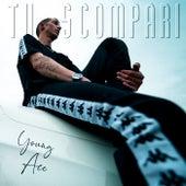 Tu Scompari by Young Ace