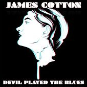 Devil Played The Blues de James Cotton