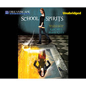 School Spirits - School Spirits, Book 1 (Unabridged) by Rachel Hawkins