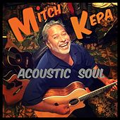 Acoustic Soul by Mitch Kepa