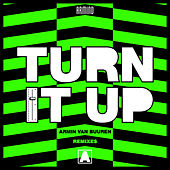 Turn It Up (Remixes) by Armin Van Buuren