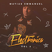 Matias Emmanuel Electronica, Vol. 2 by DJ Kbz