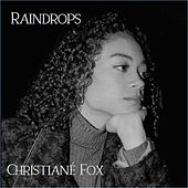 Raindrops de Christiané Fox