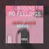 No Feelings by Unbound