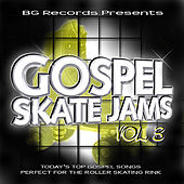 Gospel Skate Jams Vol.3 by Dr. John