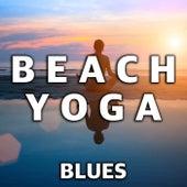 Beach Yoga Blues von Various Artists