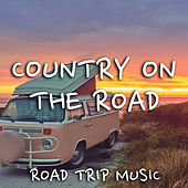 Country On The Road Road Trip Music de Various Artists