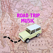Roadtrip Music by Various Artists