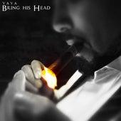 Bring His Head by Ya-Ya