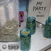 My Party by The Weeks