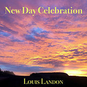 New Day Celebration by Louis Landon