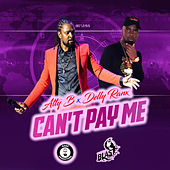 Can't Pay Me by Alty-B