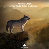 The Wolf/Out of the Blocks von Audioglider