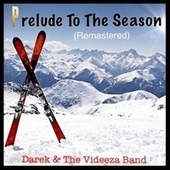 Prelude To The Season (Remastered 2019) von Darek