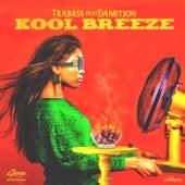 Kool Breeze (feat. Damitjon) - Single by Trabass