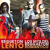 Regueton Lento (Los Hits del Reggaeton Romantico) de Various Artists