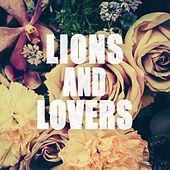 Lions and Lovers by Various Artists