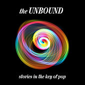 The Unbound: Stories in The Key of Pop de Various Artists