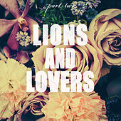 Lions and Lovers, Pt. 2 by Various Artists