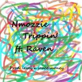 Trippin' de Nmozzie