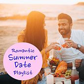 Romantic Summer Date Playlist di Various Artists