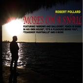 Moses on a Snail by Robert Pollard