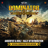 Rally Of Retribution (Official Dominator 2019 Anthem) di Angerfist