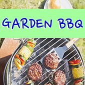 Garden BBQ von Various Artists