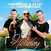 Holiday by Chris Decay