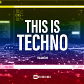 This Is Techno, Vol. 09 - EP by Various Artists