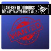 Guareber Recordings The Most Wanted Mixes, Vol. 2 - EP de Various Artists
