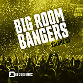 Big Room Bangers, Vol. 03 - EP by Various Artists