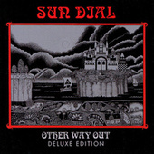 Other Way Out - Deluxe Edition by Sundial