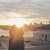 Recollection (Selebrities Remix) by Keep Shelly In Athens
