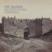 Metaphysical Feedback de The Silence