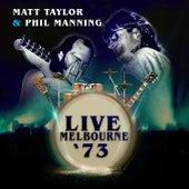 Live Melbourne '73 de Matt Taylor